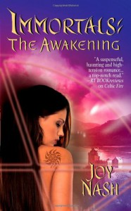 The Awakening (Immortals, Book 3) - Joy Nash
