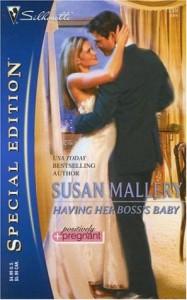 Having Her Boss's Baby - Susan Mallery