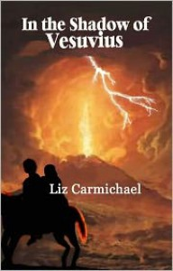 In the Shadow of Vesuvius - Liz Carmichael