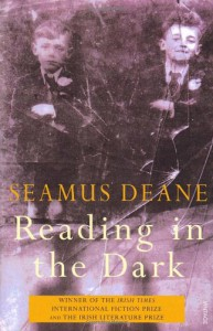 Reading in the Dark - Seamus Deane