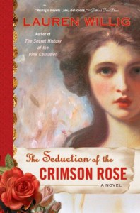 The Seduction of the Crimson Rose  - Lauren Willig