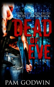 Dead of Eve (Trilogy of Eve) - Pam Godwin