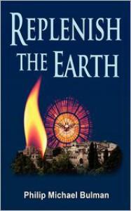 Replenish the Earth - Philip Bulman