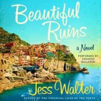 Beautiful Ruins - Edoardo Ballerini, Jess Walter