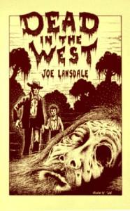 Dead in the West - Joe R. Lansdale