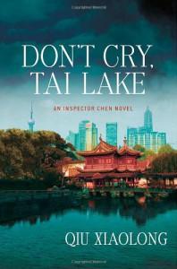 Don't Cry, Tai Lake - Qiu Xiaolong