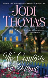 The Comforts of Home - Jodi Thomas