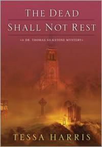 The Dead Shall Not Rest (Audio) - Tessa Harris, K.W. Jeter