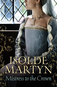 Mistress to the Crown - Isolde Martyn