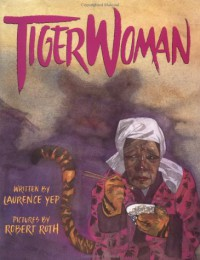 Tiger Woman - Laurence Yep