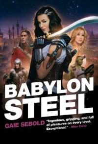 Babylon Steel - Gaie Sebold