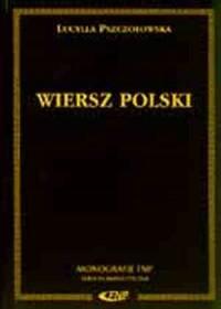 Wiersz Polski: Zarys Historyczny - Lucylla Pszczoowska