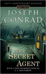 The Secret Agent: Centennial Editon - Joseph Conrad