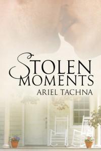 Stolen Moments - Ariel Tachna