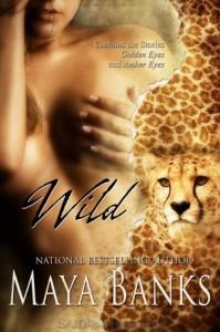 Wild - Maya Banks