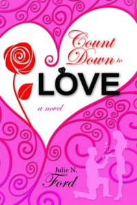 Count Down to Love - Julie N. Ford