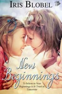 New Beginnings - Iris Blobel