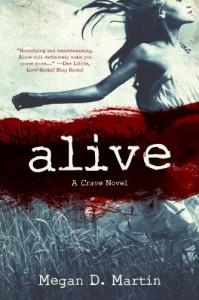 Alive (The Crave) - Megan D. Martin