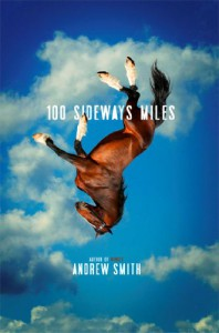 100 Sideways Miles - Smith  Andrew