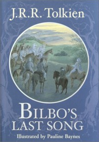 Bilbo's Last Song: At the Grey Havens - J.R.R. Tolkien, Pauline Baynes