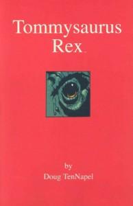 Tommysaurus Rex - Doug TenNapel
