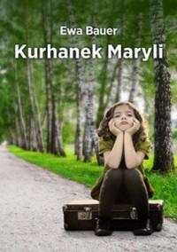 Kurhanek Maryli - Ewa Bauer