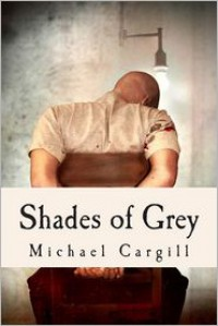 Shades of Grey - Michael Cargill