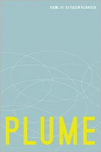 Plume: Poems - Kathleen Flenniken