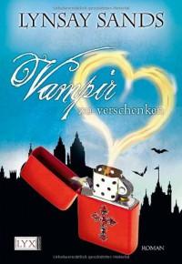 Vampir zu verschenken (Argeneau, #13) - Lynsay Sands, Ralph Sander