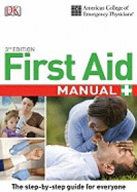 Acep First Aid Manual - Gina M. Piazza, American College of Emergency Physicians
