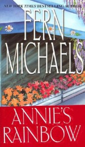 Annie's Rainbow - Fern Michaels