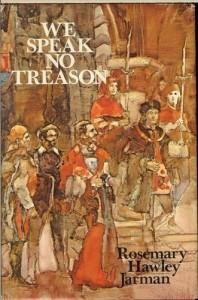 We Speak No Treason - Rosemary Hawley Jarman