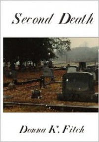 Second Death - Donna K. Fitch