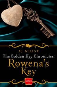 Rowena's Key: HarperImpulse Fantasy Romance Novella (The Golden Key Chronicles, Book 1) - A.J. Nuest