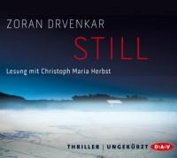 Still: Ungekürzte Lesung mit Christoph Maria Herbst (6 CDs) - Zoran Drvenkar