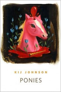 Ponies - Kij Johnson