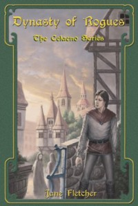 Dynasty of Rogues (The Celaeno Series) - Jane Fletcher