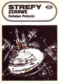 Strefy zerowe - Bohdan Petecki