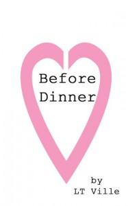 Before Dinner - L.T. Ville