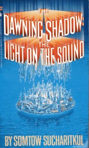 The Dawning Shadow: Light on the Sound (Inquestor Series) - somtow sucharitkul