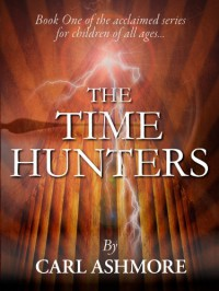 The Time Hunters - Carl Ashmore