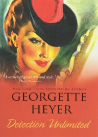 Detection Unlimited - Georgette Heyer