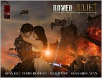 Romeo and Juliet: The War - Stan Lee, Max Work, Skan Srisuwan, Terry Dougas, William Shakespeare