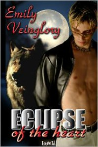 Eclipse of the Heart - Emily Veinglory