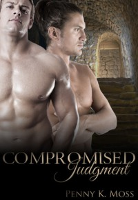 Compromised Judgment - Penny K. Moss