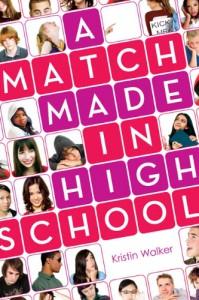 A Match Made in High School - Kristin Walker