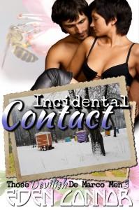 Incidental Contact (Devilish De Marco Men  #3) - Eden Connor