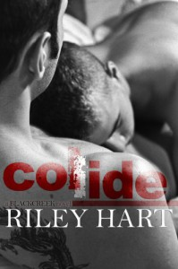Collide (Blackcreek Series) - Riley Hart