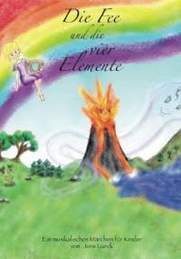 Die Fee und die vier Elemente - Jens Lueck