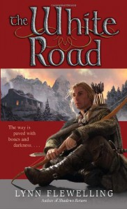 The White Road - Lynn Flewelling